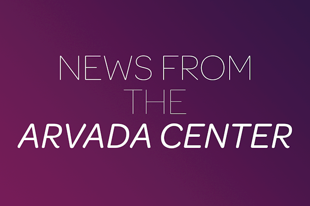 News from the Arvada Center