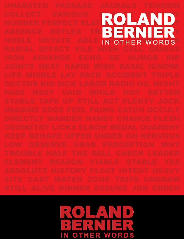Roland Bernier: In Other Words